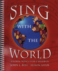 Sing with the World - songs for children to sing